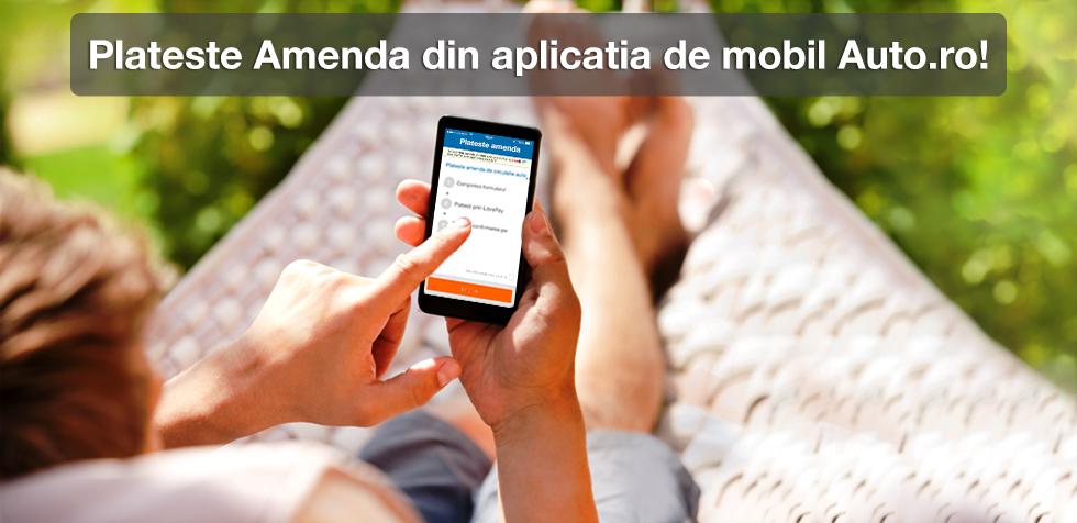 Plata online a amenzilor de circulatie in parteneriat cu aplicatia Auto.ro