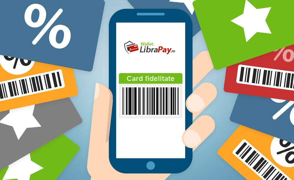 Carduri de fidelitate prin Wallet LibraPay